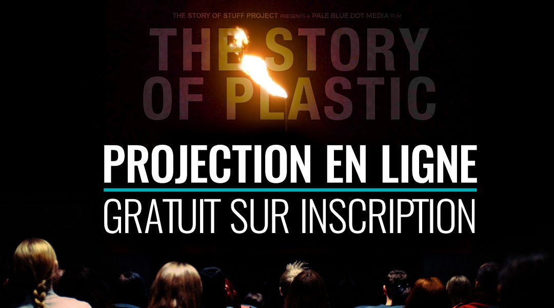 Projection & table ronde en ligne « The Story of Plastic »